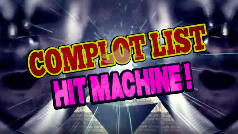 Complot List Hit Machine